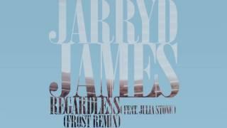 Jarryd James Ft Julia stone - regardless frost remix