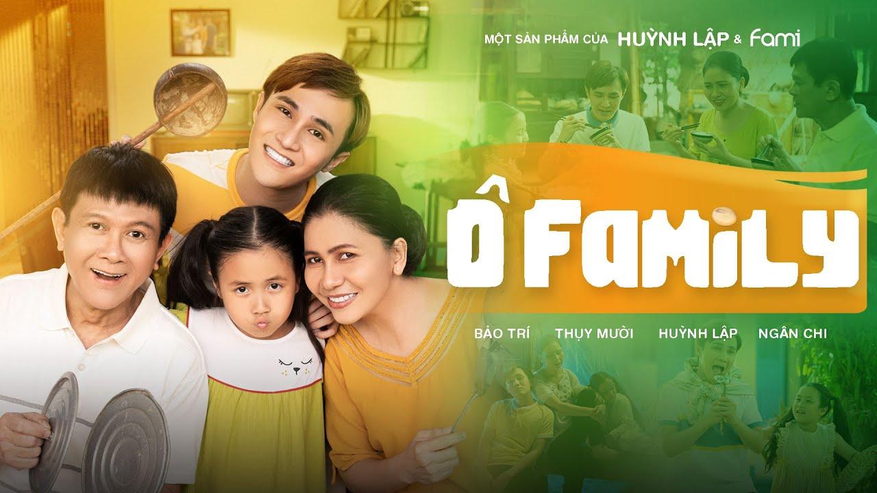 HUỲNH LẬP | Ô FAMILY (Ô Mê Ly Cover) | 4K OFFICIAL
