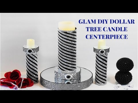 GLAM DIY DOLLAR TREE CANDLE HOLDER CENTERPIECE