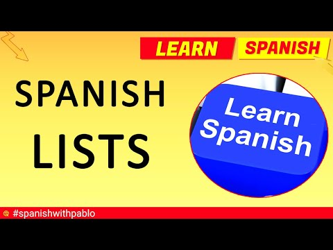Spanish Language Lists Compilation -  How to say things in Spanish Tutorial
