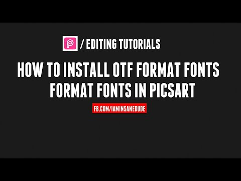How To Add (Install) OTF Format Fonts In Picsart Editing Tutorial By INSANE DUDE.
