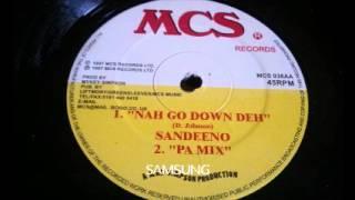 Sandeeno - Nah Go Down Deh