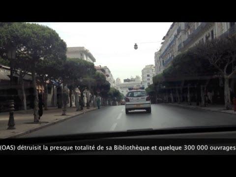 Randonnée à Alger de la rue Didouche Mourad (Ex Michelet) au Chemin Sfindja (Ex Laperlier).