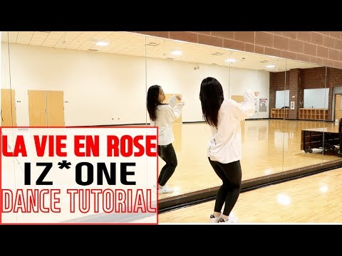 IZ*ONE (아이즈원) - 라비앙로즈 (La Vie en Rose) - Lisa Rhee Dance Tutorial