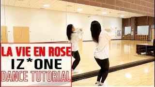IZ*ONE (아이즈원) - 라비앙로즈 (La Vie en Rose) - Lisa Rhee Dance Tutorial