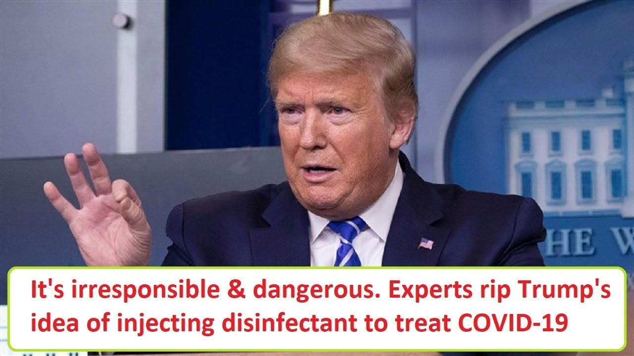 'It's irresponsible and it's dangerous': Experts rip Trump's idea of ...