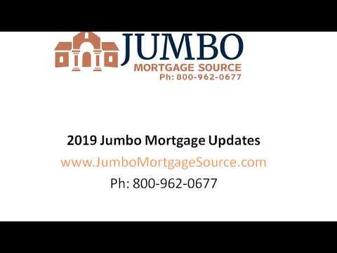 2019 Jumbo Mortgage Updates Loan Limits