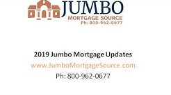 2019 Jumbo Mortgage Updates Loan Limits