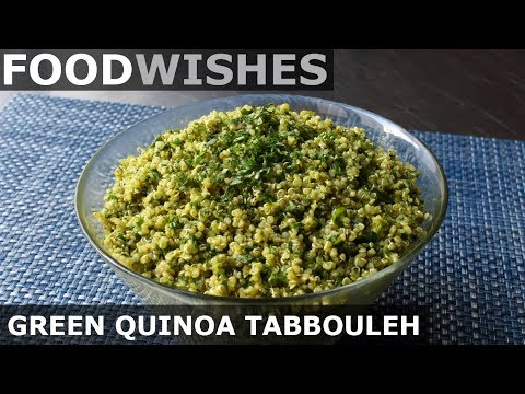 Green Quinoa Tabbouleh Food Wishes