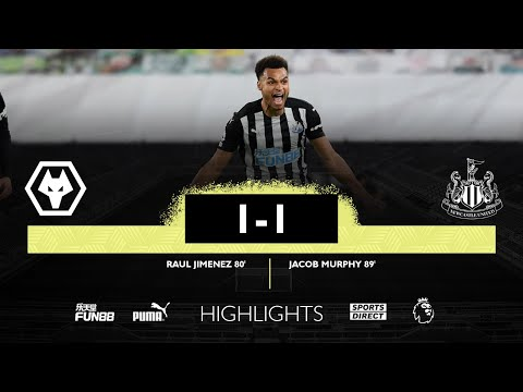 Wolverhampton Wanderers 1 Newcastle United 1 | Premier League Highlights