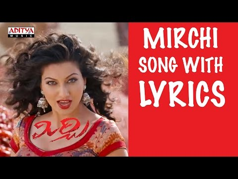 Mirchi Mirchi Song with Lyrics - Mirchi Full Songs - Prabhas, Anushka, Richa, DSP