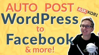 ✅ AutoPublish Posts from WordPress to Facebook & More