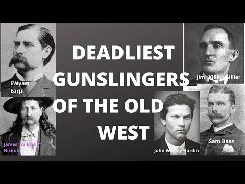 Deadliest Gunslingers of the Old West