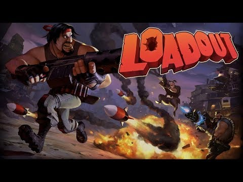 Loadout - Gameplay