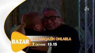 ATV maqazin 10larla - Anons (07.10.2018)