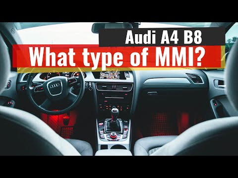 Audi A4 B8 - What MMI do i have on my Audi ?