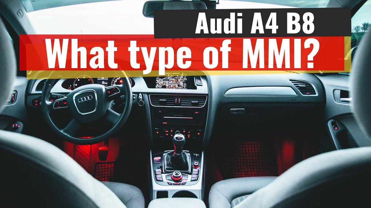 Audi A4 B8 What Mmi Do I Have On My Audi Youtube