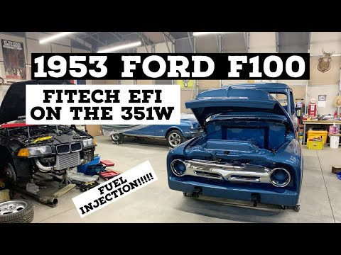 1953 FORD F100 PICKUP TRUCK IS GETTING A FITECH EFI SYSTEM