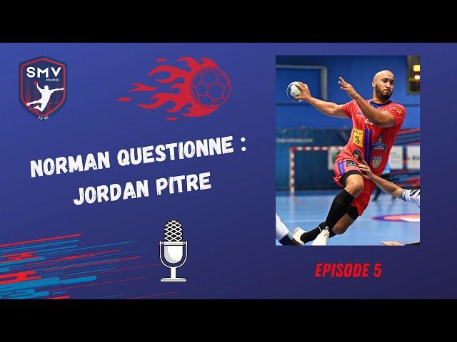 Norman Questionne - Episode 5 - Jordan Pitre