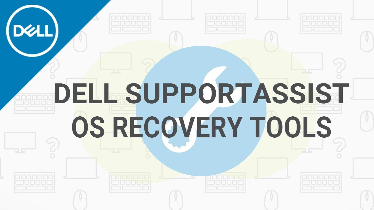 Download Dell SupportAssist OS Recovery (Official Dell Tech Support)