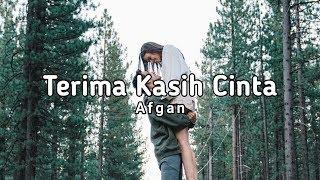 Download lagu Terima Kasih Cinta Afgan Terima kasih cinta untuk segalanya MP3