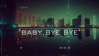 Malarazza - Baby Bye Bye Resimi