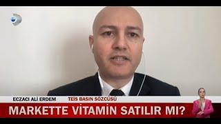 2021-02-18 - TEİS - KanalD - Gıda Takviyeleri Markette Satılmasın Haberi - Ecz Ali Erdem