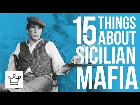 15 Things You Didn't Know About The Sicilian Mafia