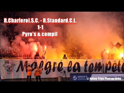R.Charleroi.S.C. - R.Standard.C.L. 1-1 Pyro's & compil By Julien Trips Photography