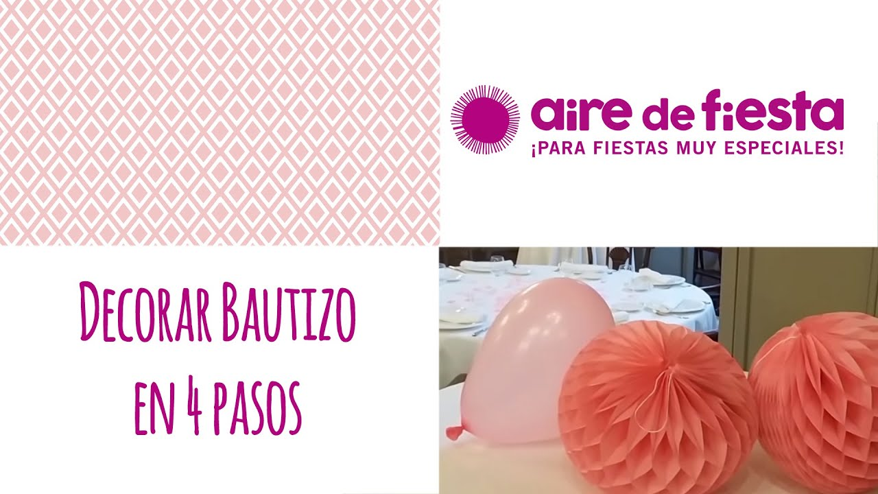 Como decorar un bautizo en 4 pasos youtube for Decoraciones para bautizos bautizo decoracion