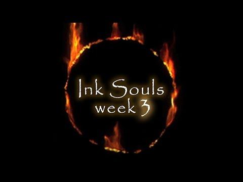 Ink Souls - week 3