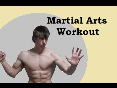 Martial Arts (Body) Weight Workout: Improve your Strength, Endurance and Speed!