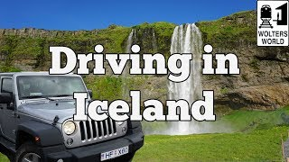 Visit Iceland - Advice for Driving in Iceland