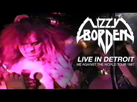 Lizzy Borden - Archives - Live in Detroit: Me Against the World Tour 1987