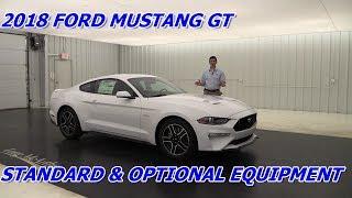 2018 FORD MUSTANG GT & GT PREMIUM: STANDARD & OPTIONAL EQUIPMENT