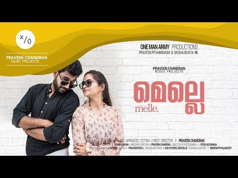 Melle l  PRAVEEN CHANDRAN  l  Malayalam Album l  2018