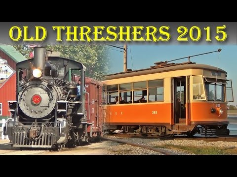 The Trains at Old Threshers, 2015 - Mount Pleasant, IA