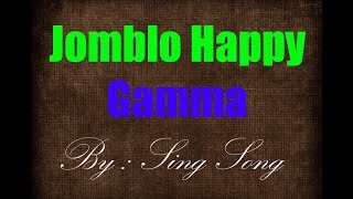 Gamma - Jomblo Happy Karaoke No Vocal