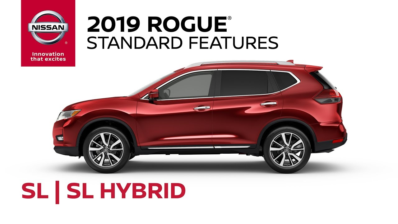 2019 nissan rogue sl and sl hybrid model review