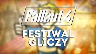 Fallout 4 - Festiwal Gliczy