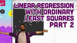 3 3 Linear Regression with Ordinary Least Squares Part 2 Intelligence and Learning