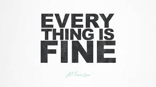 All Time Low: Everything Is Fine (O...