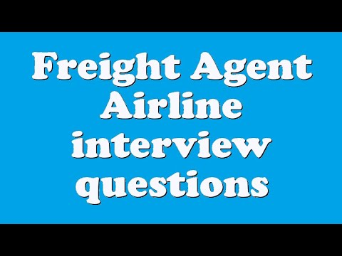 Freight Agent Airline interview questions
