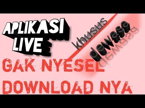 Aplikasi Live Dewasa, Lebih Parah Dari Gogo Live