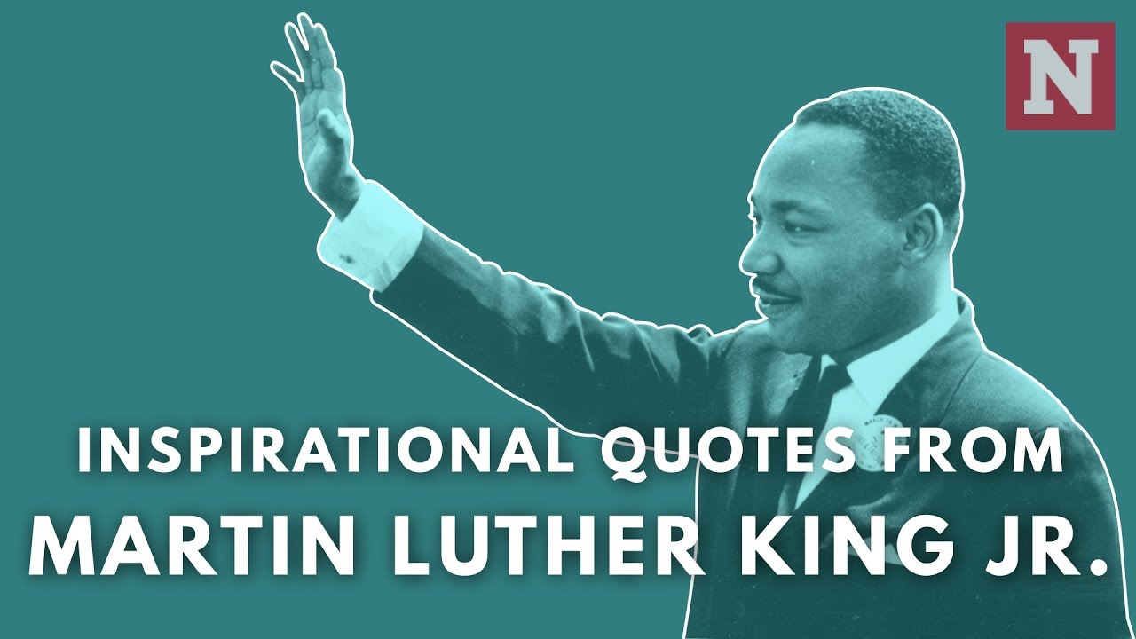 Five Inspiring Martin Luther King Jr Quotes Youtube