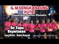 lagu masamper terbaru  SO TAPE KEPUTUSAN  G.M SENGKANAUNG PUTRI  ERNES STUDIO IMK