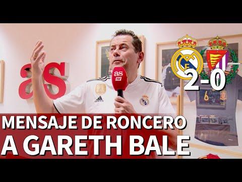 Real Madrid 2 Valladolid 0 | Roncero le manda un mensaje a Bale | Diario AS