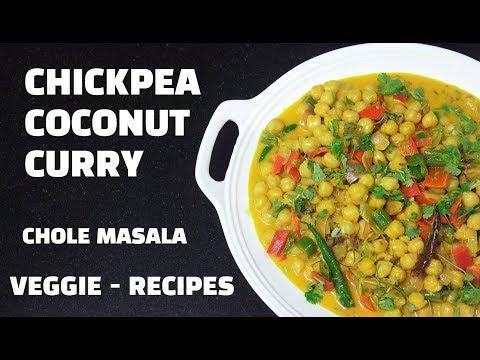 Chickpea Coconut Curry - Indian Vegan Recipes - Chickpea Masala - Chole