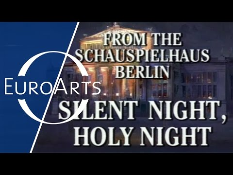 Silent Night, Holy Night (legendary Christmas Concert from Berlin, December 1990)