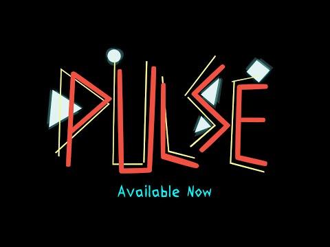 Pulse - Launch Trailer